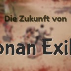 Die Zukunft von Conan Exils